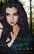 Puppies and Leeches (Lauren/you) by rainbowwerewolf
