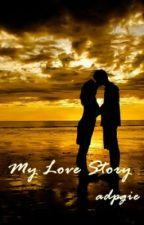 My Love Story by adpGie