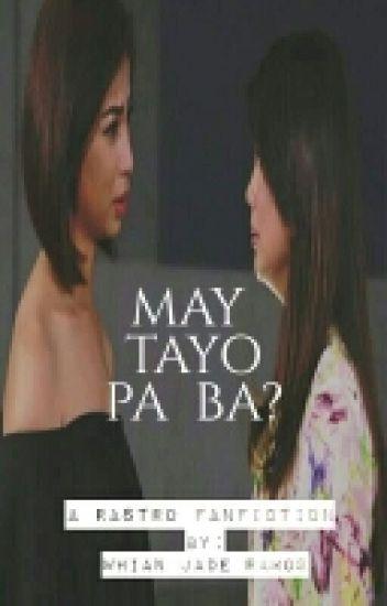 May Tayo Pa Ba?