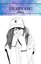 Alice's Diary by Dorky_Jasmine