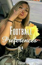 Football Preferences (Vol.2) by gtfotrin