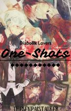 DIABOLIK LOVERS ONE SHOTS! ❤️ by TheSenpaiStalker