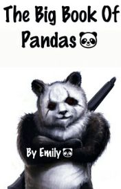 The Big Book Of Pandas by pandaswilltakeover