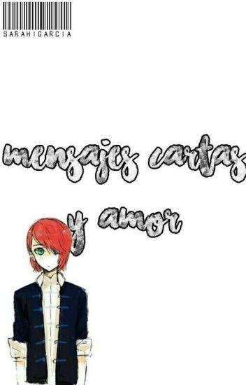 ©Mensajes, Cartas y Amor [AdriNath]