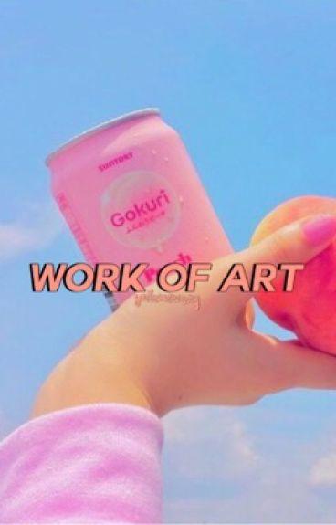 Work Of Art | Milijah {editing}