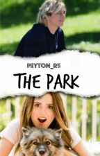 THE PARK #RauraAndLarrieAdwards by SheISPeyton