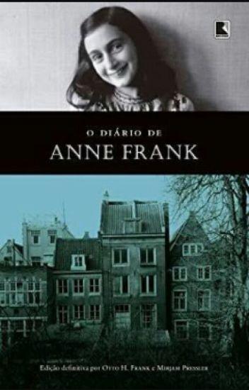 Resumo O Diário De Anne Frank Laura Luiza Wattpad