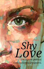 Shy Love {Short Story} by sky_have_new_colors