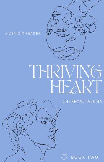 Thriving Heart (Zenix x Reader) |Sequel to Stolen Heart|