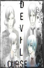 Devils Curse (Ciel x Reader)  by iEmnerz