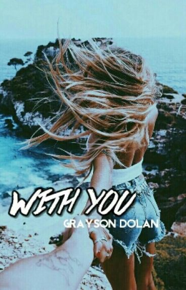 | With You |  ☁ ; G.D.