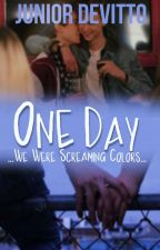 One Day (Romance gay) by Mr_Calvert00