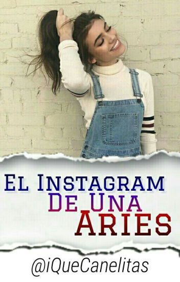✨El Instagram De Una Aries✨