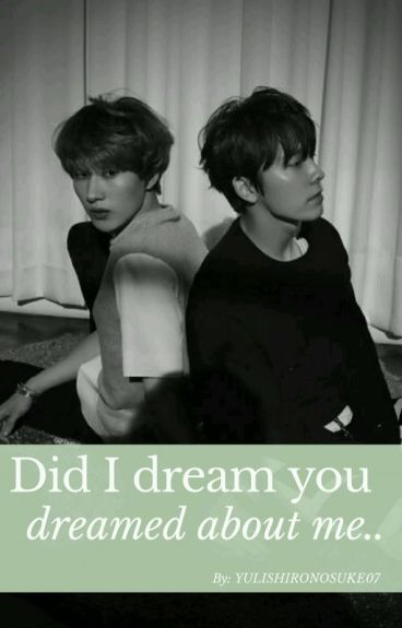 Did I Dream You Dreamed About Me?(HaeHyuk)[Lemon+17]