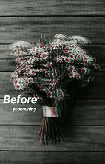 Before -Yoonmin