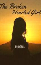 The Broken Hearted Girl by poomesha