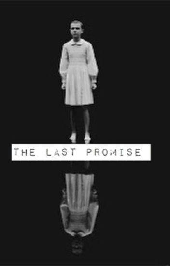 The last Promise (Mileven)