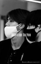 Addicted to You (Wrong number book 2) [Sekai]  by Monstermonstrosity12