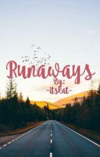 Runaways by -itskat-