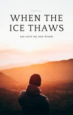 When The Ice Thaws // LH AU by xhighhopes