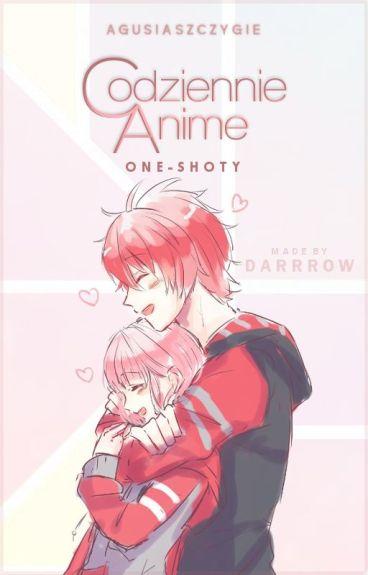 Codziennie Anime ~ One-shot'y per Agusi