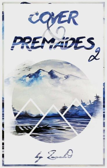 Premades & Coverbook 2 [OPEN]