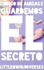 Guardemos el secreto [CDA #2] by LocaPorLosGatosh