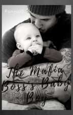The Mafia Boss's Baby Boy (Rewriting) by Mari_Yashi_BFF