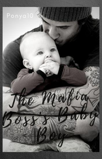 The Mafia Boss's Baby Boy
