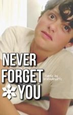 Never Forget You by bratayleysffc