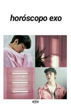 Horóscopo EXO  by bwltaoreune