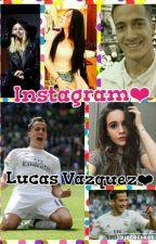 Instagram❤ ~Lucas Vazquez~ {TERMINADA} by Lizbeth_Vazquez17