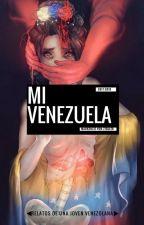 MI VENEZUELA by MaackenzieVonZiegler