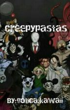Creepypastas by amandiiramalho