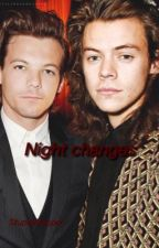 Night changes-Larry stylinson. by StupidShipper