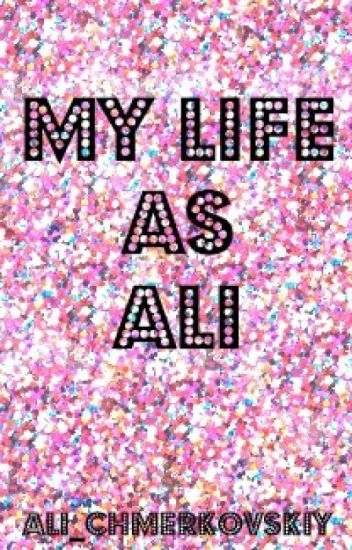 My Life As Ali