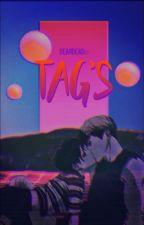Tag's♡ by WillKawaiiCipher