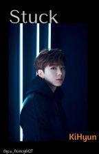 ✔Stuck/Focus On Me, (Monsta X, Kihyun Y Tu)  by KangDanielP101