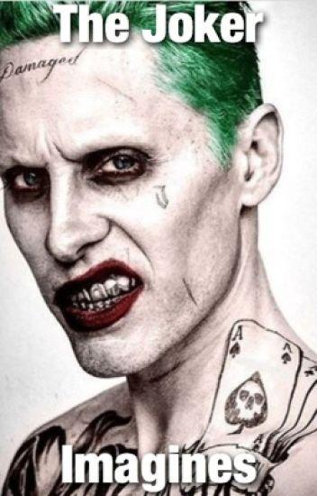 The Joker ~ Imagines