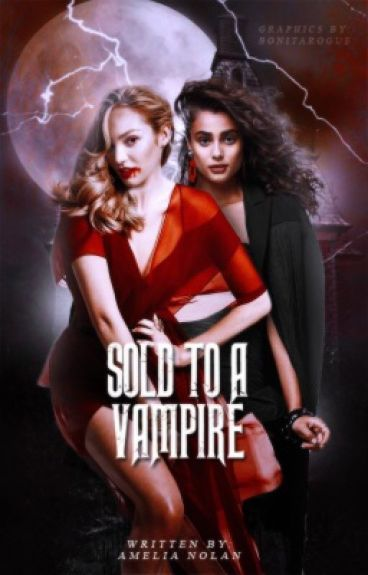 Sold To a Vampire (GirlXGirl) (Lesbian Story)