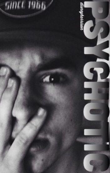 Psychotic • krl