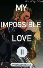 My impossible love(sequel) by breebaque