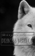 PRINCESS WEREWOLF by _Rafaelaa_