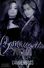 caperucita roja; camren one shot by C4MRENBOSS