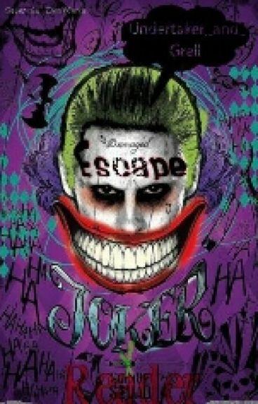 Joker X Reader //ESCAPE//