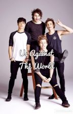 Us Against The World - 5sos Adoption by partytoohard