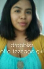 drabbles of a teenage girl by almostkarla
