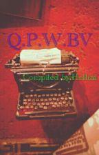 Q.P.W.BV by helliza