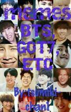 Memes BTS, GOT7, ETC by la_amante_de_horseok