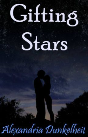Gifting Stars by AlexandriaDunkelheit
